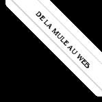 de la mule au web